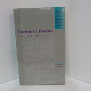 CONTENT'S DREAM: ESSAYS 1975-1984;. Charles Bernstein