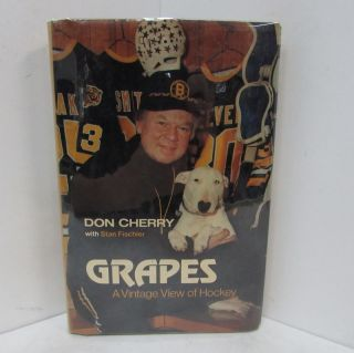 GRAPES: A VINTAGE VIEW OF HOCKEY;. Don Cherry, Stan Fischler