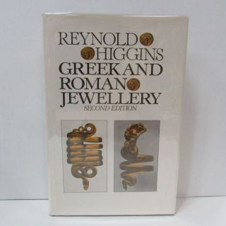 GREEK AND ROMAN JEWELLERY;. Reynold Higgins