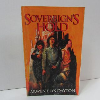 SOVEREIGN'S HOLD;. Arwen Elys Dayton