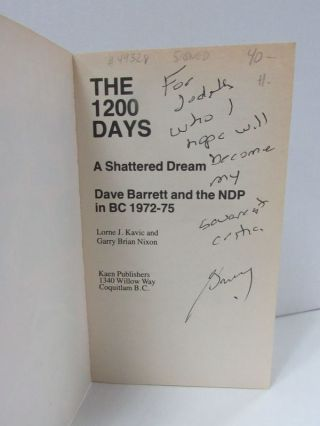 1200 DAYS (THE): A SHATTERED DREAM; Dave Barrett and the NDP in B.C. 1972-75