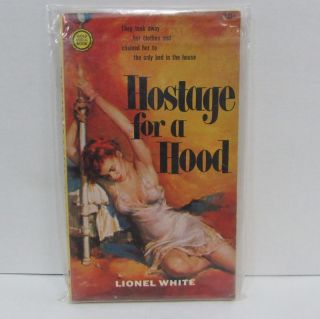 HOSTAGE FOR A HOOD;. Lionel White