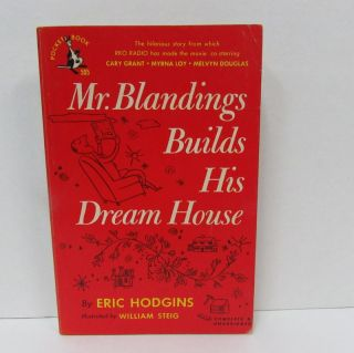 MR. BLANDINGS BUILDS HIS DREAM HOUSE;. Eric Hodgins.