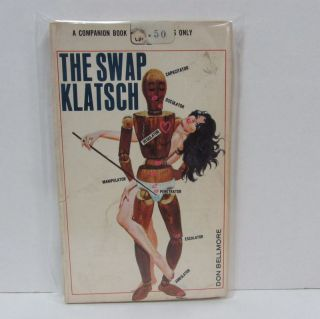SWAP KLATSCH (THE);. Don Bellmore.