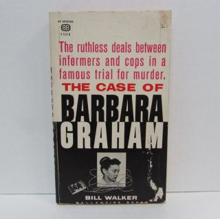 CASE OF BARBARA GRAHAM (THE);. Bill Walker