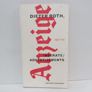 DIETER ROTH: INSERATE/ADVERTISEMENTS;. Dieter Roth.
