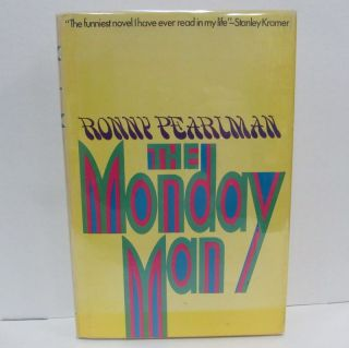 MONDAY MAN (THE);. Ronny Pearlman