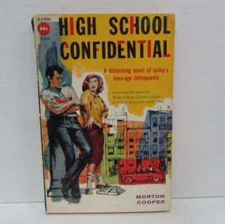 HIGH SCHOOL CONFIDENTIAL;. Morton Cooper