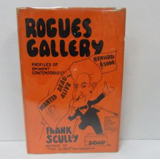 ROGUES GALLERY; Profiles of Eminent Contemporaries. Frank Scully