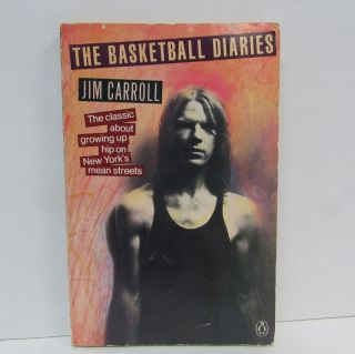 BASKETBALL DIARIES (THE);. Jim Carroll