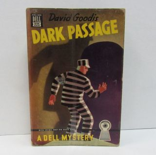 DARK PASSAGE;. David Goodis