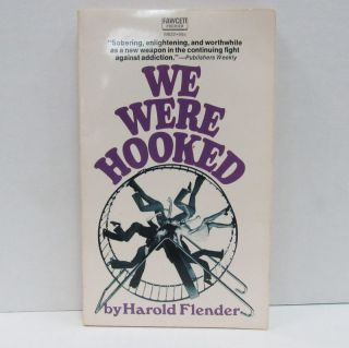 WE WERE HOOKED;. Harold Flender
