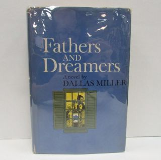 FATHERS AND DREAMERS;. Dallas Miller.