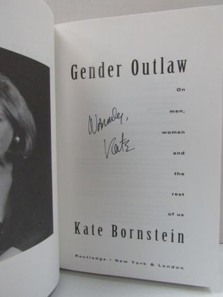 GENDER OUTLAW; On Men, Women, and the Rest of Us