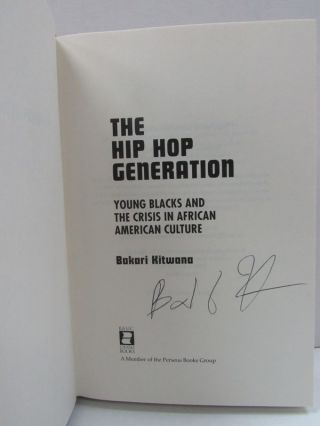 HIP HOP GENERATION (THE); Young Blacks and the Crisis in African-American Culture