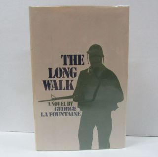 LONG WALK (THE);. George La Fountaine.