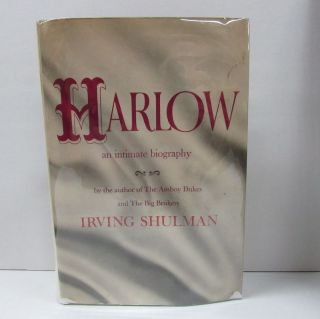 HARLOW: AN INTIMATE BIOGRAPHY;. Irving Shulman