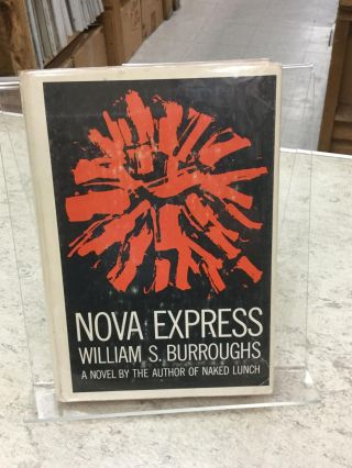 Nova Express;. William S. Burroughs