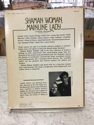 Shaman Woman, Mainline Lady; Women's Writings On The Drug Experience